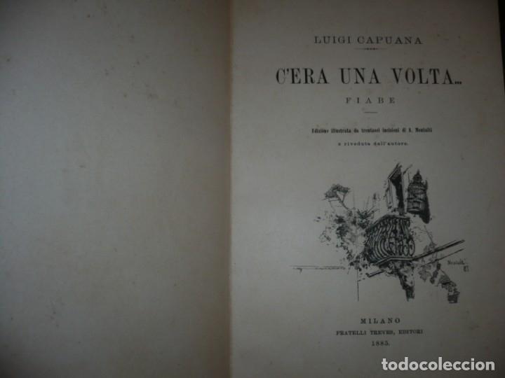 Libros antiguos: CERA UNA VOLTA FIABE LUIGI CAPUANA 1885 MILANO 12 CUENTOS 36 ILUSTRACIONES - Foto 2 - 132527402