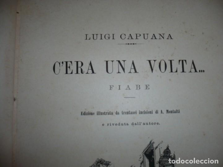 Libros antiguos: CERA UNA VOLTA FIABE LUIGI CAPUANA 1885 MILANO 12 CUENTOS 36 ILUSTRACIONES - Foto 3 - 132527402