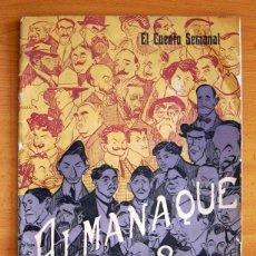 Libros antiguos: EL CUENTO SEMANAL - ALMANAQUE DE 1908, VER FOTOS ADICIONALES. Lote 132588026
