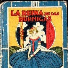 Libros antiguos: LA REINA DE LAS HORMIGAS - CALLEJA, TAPA DURA. Lote 133234977
