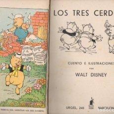 Libros antiguos: WALT DISNEY : LOS TRES CERDITOS (MOLINO, 1935). Lote 133235994