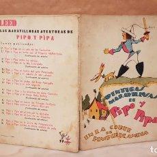 Libros antiguos: AVENTURAS MARAVILLOSAS DE PIPO Y PIPA EN LA CORTE DE PIMPIRULANDIA,ESTAMPA,VER DETALLES.. Lote 137039829