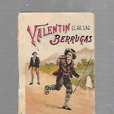 Libros antiguos: CUENTO CALLEJA. VALENTIN EL DE LAS BERRUGAS. SERIE VII - TOMO 133.. Lote 133605462