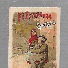 Libros antiguos: CUENTO CALLEJA. FE, ESPERANZA Y CARIDAD. SERIE III. TOMO 41.. Lote 133605602