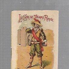 Libros antiguos: CUENTO CALLEJA. LA CASA DE TOCAME ROQUE. SERIE III. TOMO 44.. Lote 133605826