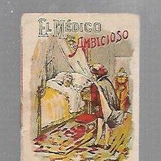 Libros antiguos: CUENTO CALLEJA. EL MEDICO AMBICIOSO. SERIE IV. TOMO 68.. Lote 133606158