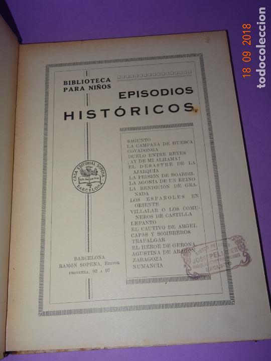 Libros antiguos: EPISODIOS HISTÓRICOS - Editorial Ramon Sopena - BIBLIOTECA PARA NIÑOS - Foto 7 - 133684666