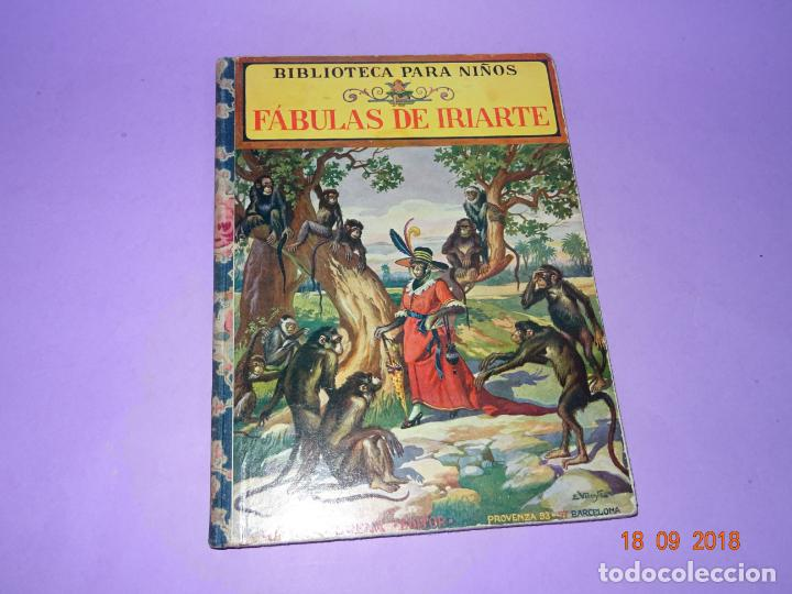 COMO VIVEN LOSFÁBULAS DE IRIARTE - 1ª EDICIÓN DE 1934 EDITORIAL RAMON SOPENA BIBLIOTECA PARA NIÑOS (Libros Antiguos, Raros y Curiosos - Literatura Infantil y Juvenil - Cuentos)