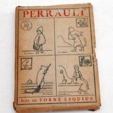 Libros antiguos: PERRAULT - CUATRO CUENTOS CON ILUSTRACIONES DE TORNÉ ESQUIUS - 1918. Lote 133729098