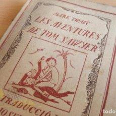 Libros antiguos: TOM SAWYER - TRADUCCIÓ DE JOSEP CARNER - EDITORIAL CATALANA - 1918. Lote 133808666