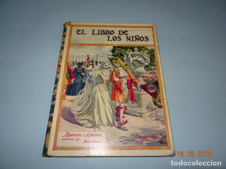 EL LIBRO DE LOS NIÑOS DE 1930 EDITORIAL RAMON SOPENA BIBLIOTECA PARA NIÑOS (Libros Antiguos, Raros y Curiosos - Literatura Infantil y Juvenil - Cuentos)