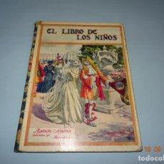 Libros antiguos: EL LIBRO DE LOS NIÑOS DE 1930 EDITORIAL RAMON SOPENA BIBLIOTECA PARA NIÑOS. Lote 133867310
