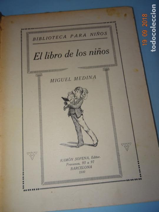 Libros antiguos: EL LIBRO DE LOS NIÑOS de 1930 Editorial Ramon Sopena BIBLIOTECA PARA NIÑOS - Foto 6 - 133867310