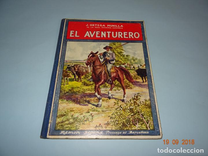 EL AVENTURERO DE 1930 EDITORIAL RAMON SOPENA BIBLIOTECA PARA NIÑOS (Libros Antiguos, Raros y Curiosos - Literatura Infantil y Juvenil - Cuentos)