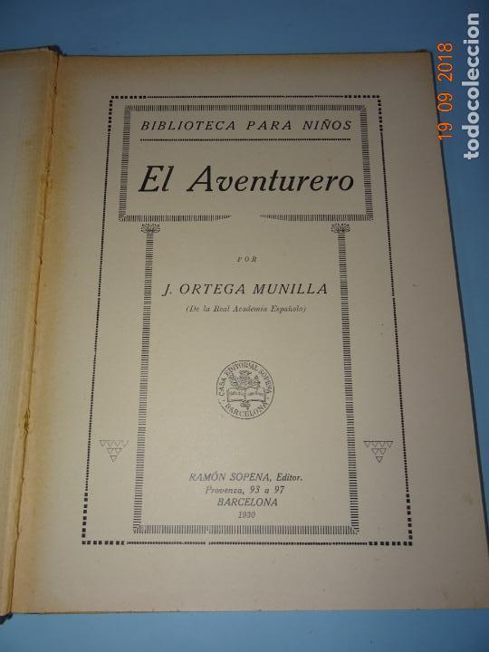 Libros antiguos: EL AVENTURERO de 1930 Editorial Ramon Sopena BIBLIOTECA PARA NIÑOS - Foto 8 - 133867430