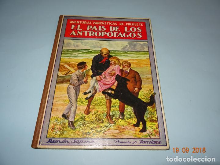 EL PAIS DE LOS ANTROPÓFAGOS DE 1934 EDITORIAL RAMON SOPENA BIBLIOTECA PARA NIÑOS (Libros Antiguos, Raros y Curiosos - Literatura Infantil y Juvenil - Cuentos)