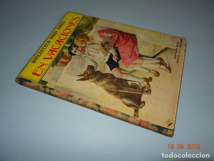 Libros antiguos: EN VACACIONES 1ª Edición de 1934 Editorial Ramon Sopena BIBLIOTECA PARA NIÑOS - Foto 6 - 133867634