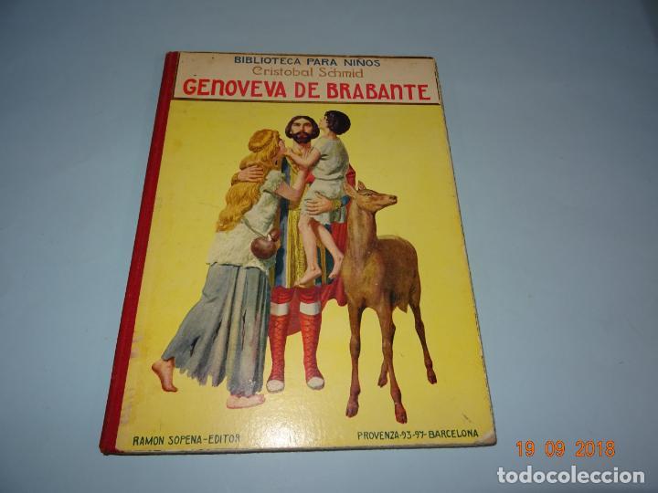 GENOVEVA DE BRABANTE 1ª EDICIÓN DE 1934 EDITORIAL RAMON SOPENA BIBLIOTECA PARA NIÑOS (Libros Antiguos, Raros y Curiosos - Literatura Infantil y Juvenil - Cuentos)