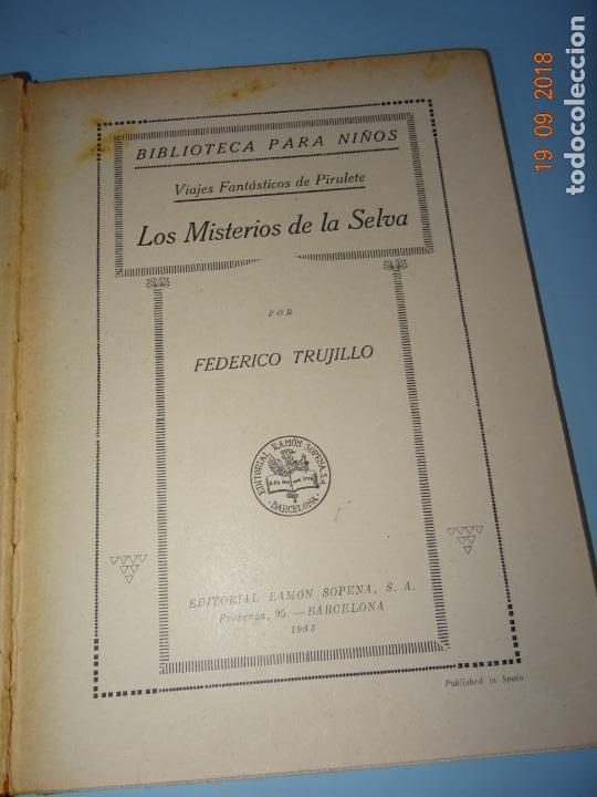 Libros antiguos: LOS MISTERIOS DE LA SELVA 1ª Edición de 1933 Editorial Ramon Sopena BIBLIOTECA PARA NIÑOS - Foto 9 - 133867886