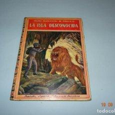 Libros antiguos - LA ISLA DESCONOCIDA 1ª Edición de 1934 Editorial Ramón Sopena BIBLIOTECA PARA NIÑOS - 133867974