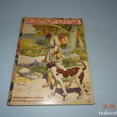 Libros antiguos - ROBINSON CRUSOE 1ª Edición de 1934 Editorial Ramón Sopena BIBLIOTECA PARA NIÑOS - 133926666