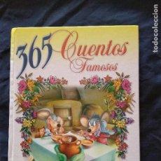 Libros antiguos: 365 CUENTOS FAMOSOS. Lote 133642118