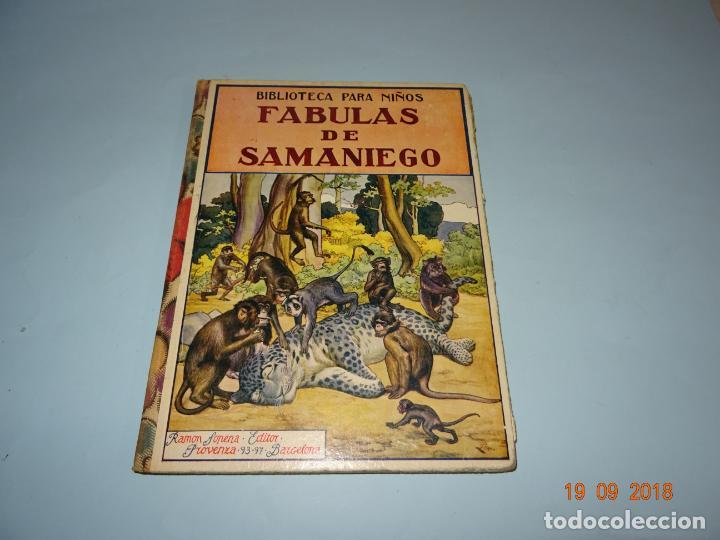 FÁBULAS DE SAMANIEGO 1ª EDICIÓN DE 1934 EDITORIAL RAMÓN SOPENA BIBLIOTECA PARA NIÑOS (Libros Antiguos, Raros y Curiosos - Literatura Infantil y Juvenil - Cuentos)