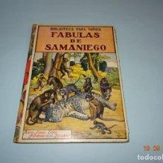 Libros antiguos: FÁBULAS DE SAMANIEGO 1ª EDICIÓN DE 1934 EDITORIAL RAMÓN SOPENA BIBLIOTECA PARA NIÑOS. Lote 133927334