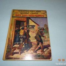 Libros antiguos: LOS DOS HERMANOS 1ª EDICIÓN DE 1934 EDITORIAL RAMÓN SOPENA BIBLIOTECA PARA NIÑOS. Lote 133928978