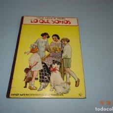Libros antiguos: LO QUE SOMOS DE 1930 EDITORIAL RAMÓN SOPENA BIBLIOTECA PARA NIÑOS. Lote 133929450