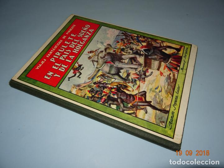 Libros antiguos: PIRULETE EN EL PAIS DEL SUEÑO Y DE LA HOLGANZA 1933 Editorial Ramón Sopena BIBLIOTECA PARA NIÑOS - Foto 6 - 133933086