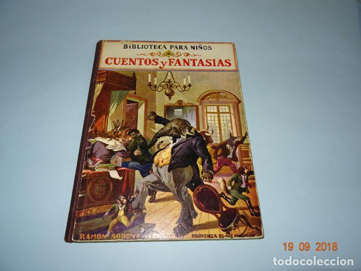 CUENOS Y FANTASIAS DE 1931 EDITORIAL RAMÓN SOPENA BIBLIOTECA PARA NIÑOS (Libros Antiguos, Raros y Curiosos - Literatura Infantil y Juvenil - Cuentos)