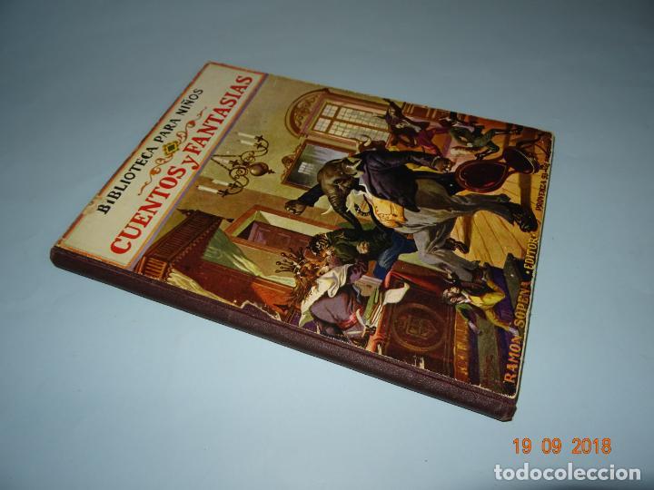 Libros antiguos: CUENOS Y FANTASIAS de 1931 Editorial Ramón Sopena BIBLIOTECA PARA NIÑOS - Foto 5 - 133934146