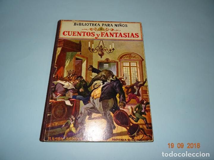 Libros antiguos: CUENOS Y FANTASIAS de 1931 Editorial Ramón Sopena BIBLIOTECA PARA NIÑOS - Foto 7 - 133934146