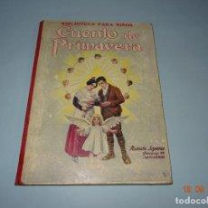 Libros antiguos - CUENTO DE PRIMAVERA de 1930 Editorial Ramón Sopena BIBLIOTECA PARA NIÑOS - 133943278