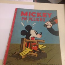 Libros antiguos: MICKEY EN PELIGRO.ED.SATURNINO CALLEJA.. Lote 134779990
