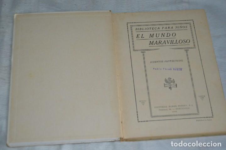 Libros antiguos: ANTIGUO CUENTO INFANTIL - EL MUNDO MARAVILLOSO - EDITORIAL RAMÓN SOPENA - 1935 - VINTAGE - ENVÍO24H - Foto 7 - 134983786