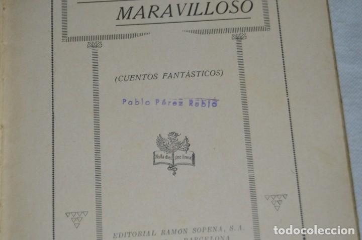 Libros antiguos: ANTIGUO CUENTO INFANTIL - EL MUNDO MARAVILLOSO - EDITORIAL RAMÓN SOPENA - 1935 - VINTAGE - ENVÍO24H - Foto 9 - 134983786