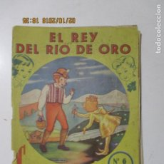 Libros antiguos: EL REY DEL RÍO DE ORO. CUENTOS INFANTILES. COLECCIÓN PITUSA. . Lote 135139194