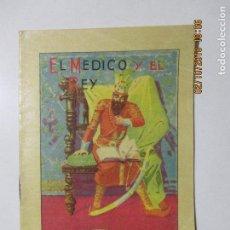Libros antiguos: CUENTOS PARA NIÑOS. TOMO 47. EL MÉDICO Y EL REY. CON CENSURE ECLESIÁSTICA. MADRID. . Lote 135143942