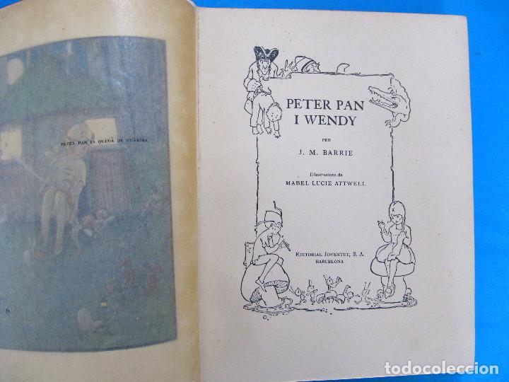 Libros antiguos: PETER PAN I WENDY. J. M. BARRIE. IL.L MABEL LUCIE ATTWELL 1ª EDICIÓ EN CATALÀ. ED. JOVENTUT, 1935. - Foto 4 - 135415098