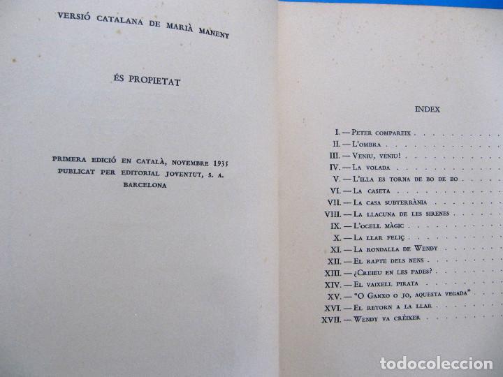 Libros antiguos: PETER PAN I WENDY. J. M. BARRIE. IL.L MABEL LUCIE ATTWELL 1ª EDICIÓ EN CATALÀ. ED. JOVENTUT, 1935. - Foto 5 - 135415098