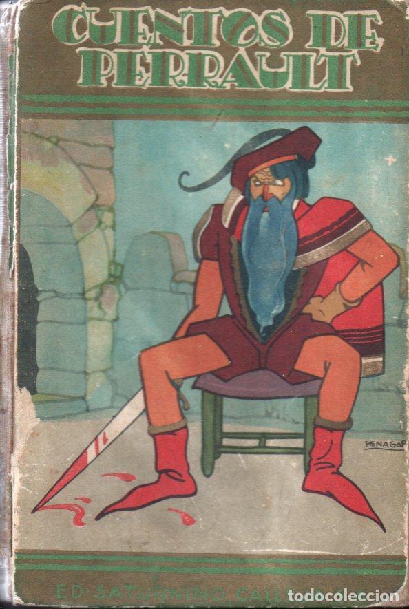 CUENTOS DE PERRAULT CALLEJA PERLA ILUSTRADOS POR PENAGOS (1936) (Libros Antiguos, Raros y Curiosos - Literatura Infantil y Juvenil - Cuentos)