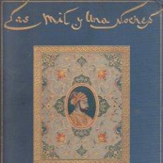 Libros antiguos: ANÓNIMO. LAS MIL Y UNA NOCHES. CUENTOS ILUSTRADOS POR JOSÉ SEGRELLES. BARCELONA, 1932.. Lote 135666067