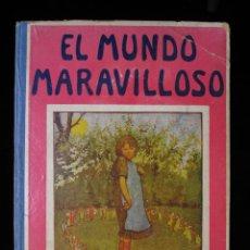 Libros antiguos: EL MUNDO MARAVILLOSO. CUENTOS FANTÁSTICOS. SOPENA, MUY ILUSTRADO. BONITO CARTONÉ EDITORIAL. Lote 135907826