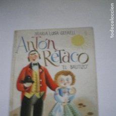 Libros antiguos: ANTON RETACO. Lote 136110462