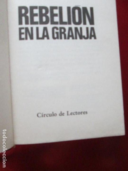 Libros antiguos: LIBRO-REBELIÓN EN LA GRANJA-GEORGE ORWELL-1984-CÍRCULO DE LECTORES-VER FOTOS - Foto 4 - 136151594