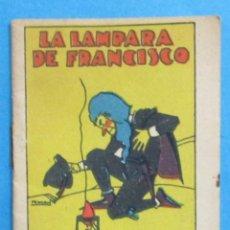 Libros antiguos: CALLEJA. LA LÁMPARA DE FRANCISCO. JUGUETES INSTRUCTIVOS. SERIE V, TOMO 85. 7 X 5 CM.. Lote 136710318