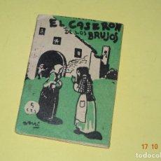 Libros antiguos: EL CASERÓN DE LOS BRUJOS DE LA COLECCIÓN ROSINA - EDICIONES PATRIÓTICAS DE CÁDIZ - AÑO 1936-40S.. Lote 136905830