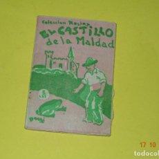 Libros antiguos: EL CASTILLO DE LA MALDAD DE LA COLECCIÓN ROSINA - EDICIONES PATRIÓTICAS DE CÁDIZ - AÑO 1936-40S.. Lote 136907354